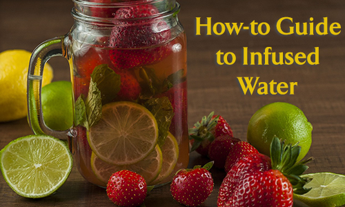 How to Guide for Infused Water